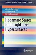 Hadamard States from Light-like Hypersurfaces (Springerbriefs in Mathematical Physics, nr. 25)