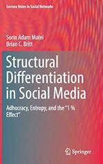 Structural Differentiation in Social Media : Adhocracy, Entropy, and the