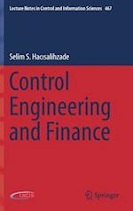 Control Engineering and Finance (LECTURE NOTES IN CONTROL AND INFORMATION SCIENCES, nr. 467)