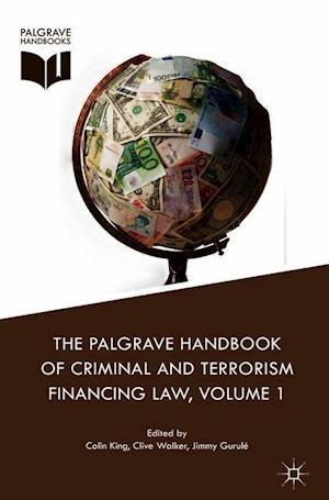 The Palgrave Handbook of Criminal and Terrorism Financing Law