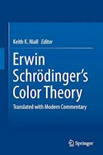 Erwin Schrödinger's Color Theory : Translated with Modern Commentary