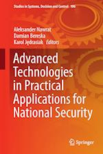 Advanced Technologies in Practical Applications for National Security (Studies in Systems Decision and Control, nr. 106)