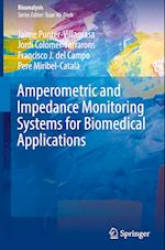 Amperometric and Impedance Monitoring Systems for Biomedical Applications (Bioanalysis, nr. 4)
