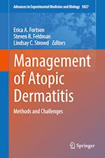 Management of Atopic Dermatitis (ADVANCES IN EXPERIMENTAL MEDICINE AND BIOLOGY, nr. 1027)