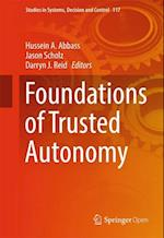 Foundations of Trusted Autonomy (Studies in Systems Decision and Control, nr. 117)