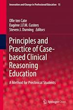 Principles and Practice of Case-based Clinical Reasoning Education : A Method for Preclinical Students