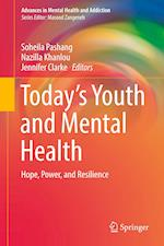 Today's Youth and Mental Health (Advances in Mental Health and Addiction)