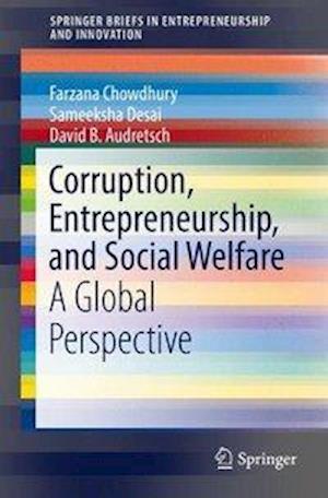 Corruption, Entrepreneurship, and Social Welfare : A Global Perspective