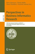 Perspectives in Business Informatics Research : 16th International Conference, BIR 2017, Copenhagen, Denmark, August 28-30, 2017, Proceedings