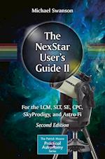 The NexStar User's Guide II (The Patrick Moore Practical Astronomy Series)