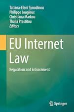 EU Internet Law : Regulation and Enforcement