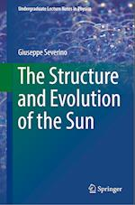 The Structure and Evolution of the Sun (Undergraduate Lecture Notes in Physics)