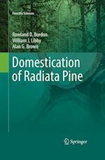 Domestication of Radiata Pine (FORESTRY SCIENCES, nr. 83)