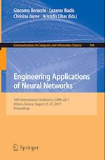 Engineering Applications of Neural Networks : 18th International Conference, EANN 2017, Athens, Greece, August 25-27, 2017, Proceedings