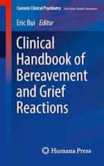 Clinical Handbook of Bereavement and Grief Reactions (Current Clinical Psychiatry)
