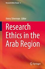 Research Ethics in the Arab Region (Research Ethics Forum, nr. 5)