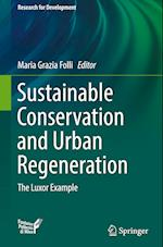 Sustainable Conservation and Urban Regeneration (Research for Development)