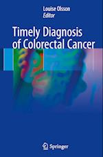 Timely Diagnosis of Colorectal Cancer