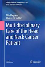 Multidisciplinary Care of the Head and Neck Cancer Patient (Cancer Treatment and Research, nr. 174)