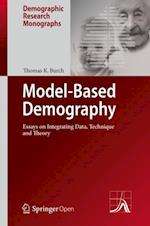 Model-Based Demography : Essays on Integrating Data, Technique and Theory