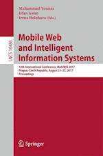 Mobile Web and Intelligent Information Systems : 14th International Conference, MobiWIS 2017, Prague, Czech Republic, August 21-23, 2017, Proceedings