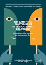 Researching Emotions in International Relations (Palgrave Studies in International Relations)