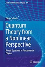 Quantum Theory from a Nonlinear Perspective (FUNDAMENTAL THEORIES OF PHYSICS, nr. 191)
