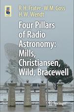 Four Pillars of Radio Astronomy: Mills, Christiansen, Wild, Bracewell (Astronomers' Universe)