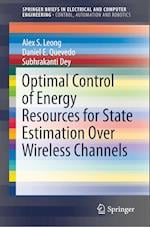 Optimal Control of Energy Resources for State Estimation Over Wireless Channels (Springerbriefs in Electrical and Computer Engineering)