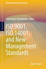 ISO 9001, ISO 14001, and New Management Standards (Measuring Operations Performance)