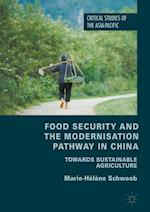 Food Security and the Modernisation Pathway in China (Critical Studies of the Asia-Pacific)