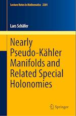Nearly Pseudo-Kähler Manifolds and Related Special Holonomies