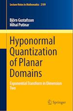 Hyponormal Quantization of Planar Domains : Exponential Transform in Dimension Two