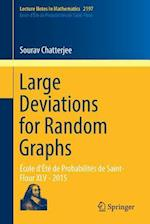 Large Deviations for Random Graphs (Lecture Notes in Mathematics, nr. 2197)