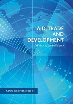 Aid, Trade and Development : 50 Years of Globalization