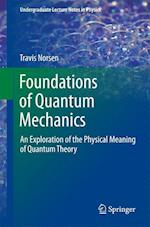 Foundations of Quantum Mechanics (Undergraduate Lecture Notes in Physics)