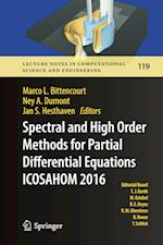 Spectral and High Order Methods for Partial Differential Equations ICOSAHOM 2016 : Selected Papers from the ICOSAHOM conference, June 27-July 1, 2016,