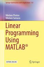 Linear Programming Using MATLAB®
