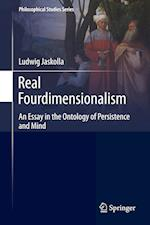 Real Fourdimensionalism : An Essay in the Ontology of Persistence and Mind