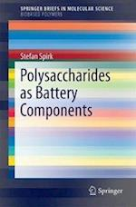 Polysaccharides as Battery Components