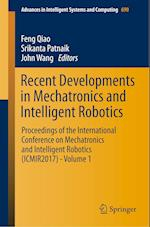 Recent Developments in Mechatronics and Intelligent Robotics (Advances in Intelligent Systems and Computing, nr. 690)