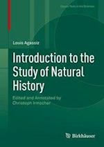 Introduction to the Study of Natural History (Classic Texts in the Sciences)