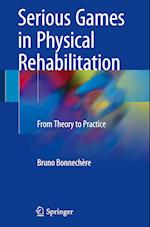 Serious Games in Physical Rehabilitation