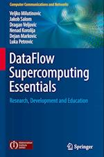 DataFlow Supercomputing Essentials (Computer Communications and Networks)