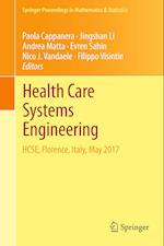 Health Care Systems Engineering (Springer Proceedings in Mathematics & Statistics, nr. 210)