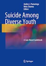 Suicide Among Diverse Youth : A Case-Based Guidebook