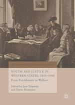 Youth and Justice in Western States, 1815-1950 (World Histories of Crime Culture and Violence)