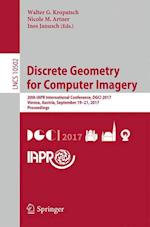 Discrete Geometry for Computer Imagery : 20th IAPR International Conference, DGCI 2017, Vienna, Austria, September 19 - 21, 2017, Proceedings