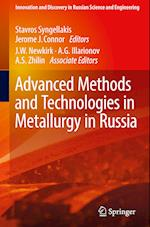 Advanced Methods and Technologies in Metallurgy in Russia (Innovation and Discovery in Russian Science and Engineering)