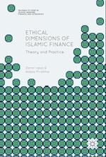 Ethical Dimensions of Islamic Finance (Palgrave Studies in Islamic Banking Finance and Economics)